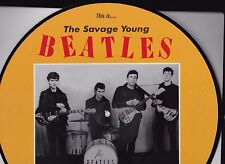 SAVAGE YOUNG BEATLES HAMBURG 1961 PICTURE DISC LP RUSSIAN IMPORT NEW CONDITION