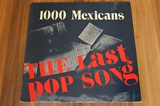 "1000 mexicans-The Last Pop song (1984) (12"") (Abstract Records – 12 ABS 021)"