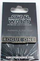 NEW Disney Parks Star Wars Rogue One A Star Wars Story Force For Change Pin