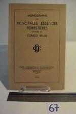 C67 Livret - Monographie des essences au CONGO - Bruxelles - 1952