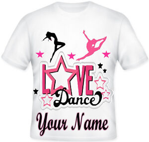 GIRLS BOYS TOP T SHIRT PERSONALISED LOVE TO DANCE GREAT GIFT IDEA