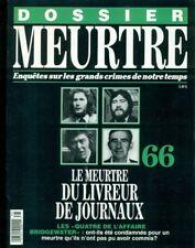 DOSSIER MEURTRE No 66 -72, 75 -78 B. ADAMS, BUCK RUXTON, E. WEIDMAN, S. BENSON