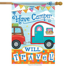 """Have Camper will Travel Summer House Flag Woods Camping Outdoors 28"""" x 40"""""""