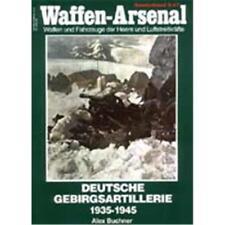 Waffen Arsenal Sonderband (WaSo S-47) Deutsche Gebirgsartillerie 1935-1945