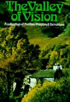 The Valley of Vision - A Collection of Puritan P... by Bennett, Arthur Paperback