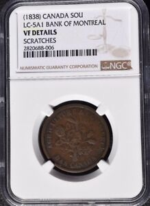 1838 Canada 1 Sou, Bank of Montreal, NGC VF Details - Scratch, LC-5A1