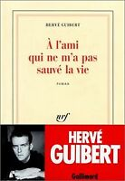 A l'ami qui ne m'a pas sauvé la vie de Guibert, Hervé | Livre | état bon