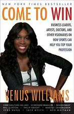 COME TO WIN* Hard Cover Book By VENUS WILLIAMS AND KELLY E. CARTER 357 Pages