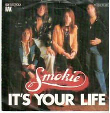 """<3014-1> 7"""" Single: Smokie - It's Your Life / Now You Think You Know"""