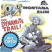 Wilf Carter - Dynamite Trail (The Decca Years, 1990)