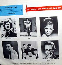 """SANREMO 1961 NANI & GINO MESCOLI 7"""" UN UOMO VIVO ( PAOLI) - PATATINA (MECCIA )"""