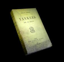 [VOYAGES ETHNOLOGIE AMERIQUE ETATS-UNIS USA] JOUSSELIN Yankees fin de siècle.