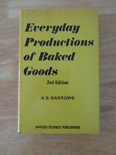 Everyday productions of baked goods by A. B Barrows