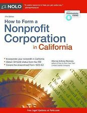 HOW TO FORM A NONPROFIT CORPORATION IN CALIFORNIA NEW PAPERBACK BOOK