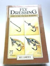 Fly Dressing and Some Tackle Making Book ( (Davies, William Ernest) (ID:18119)