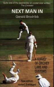 Next Man In - History of laws of Cricket - Gerald Brodribb 1995