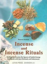 Incense and Incense Rituals : Healing Ceremonies for Spaces Wiccan Pagan Library