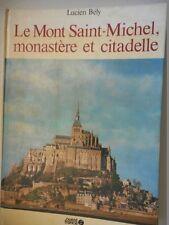 BELY LUCIEN - LE MONT ST MICHEL MONASTERE ET CITADELLE