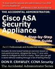 The Accidental Administrator: Cisco ASA Security Appliance: A Step-by-Step ... photo