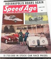 ".JUNE 1954 USA SPEED AGE MAGAZINE. ""INDIANAPOLIS ROARS AGAIN"" ISSUE."