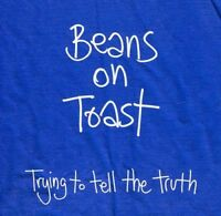 Beans On Toast - Trying to Tell the Truth [CD]