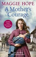Hope, Maggie, A Mother's Courage, Very Good, Paperback