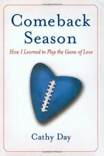 Comeback Season: How I Learned to Play the Game of