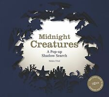 Midnight Creatures: A Pop-up Shadow Search by Helen Friel (New & Sealed Book)