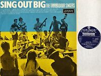 THE TROUBADOUR SINGERS sing out big SH-F 8275 original uk 1966 stereo LP EX/VG+