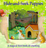 Hide and Seek Puppies: A Magical First Book of Counting (Magic Windows), Cowley,