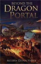 Bend the Dragon Portal by Melissa Haber  - Fantasy - Hardcover
