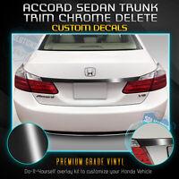 Fit 13-15 Accord Sedan Trunk Overlay Chrome Delete Blackout Kit - Gloss Black