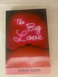 The Big Love Book Hard Cover By Sarah Dunn LB13