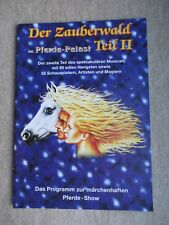 Der Zauberwald im Pferde-Palast Teil II Programmheft