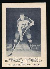 1951-52 Laval Dairy (QSHL) #60 ERNIE OAKLEY (Shawinigan)