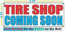 TIRE SHOP COMING SOON Banner Sign NEW 2x5