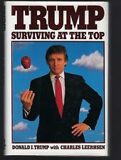Signed To His Parents Family TRUMP SURVIVING AT THE TOP President Donald J Trump