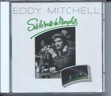 CD Eddy Mitchell Sur la route de Memphis neuf sous cellophane