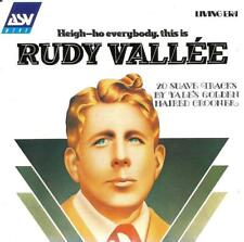 Rudy Vallee - Heigh-Ho Everybody This Is... (CD 1992)