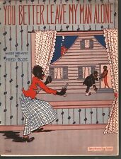 You Better Leave My Man Alone 1923 Sheet Music