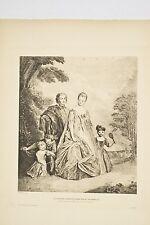 Gravure d'ap. A WATTEAU Le peintre graveur MERCIER et sa famille fin 19°/20°