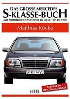 Das große Mercedes-S-Klasse-Buch W108 W116 W126 W140 Modelle Typen Buch Book