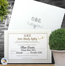 OBE - Over Bloody Eighty Certificate 80th Birthday Gift Personalised A5 size