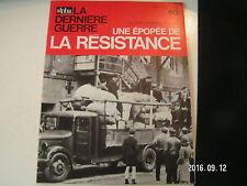 ** La dernière Guerre Rémy Epopée de la résistance n°40 Evasion à Luxembourg