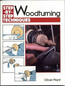 Woodturning (Step-by-Step Techniques S.) by Plant, Oliver Paperback Book The