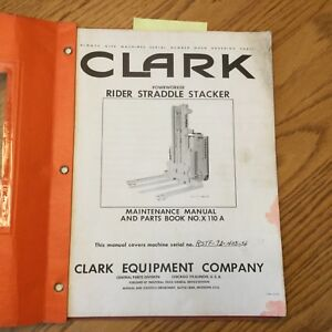 Clark RIDER STRADDLE STACKER OPERATION MAINTENANCE MANUAL PARTS BOOK X110A GUIDE
