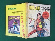 ZAGOR ZENITH n.135 INDIAN CIRCUS Cepim (1972) L.200 Fumetto Originale a Colori