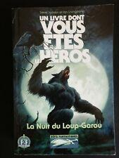 LDVELH La Nuit du Loup-Garou - livre dont vous êtes le héros défis fantastiques
