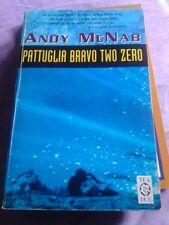 A. MCNAB- Pattuglia Bravo two zero. Tea due 1999
