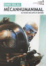 Superbe flyer/cahier de l'exposition MECANHUMANIMAL Bilal - 2014